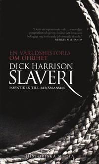 Slaveri : forntiden till ren�ssansen (pocket)