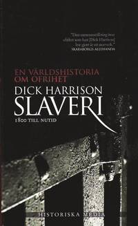 Slaveri : 1800 till nutid (inbunden)