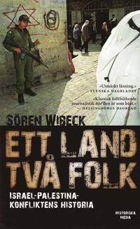 Ett land tv� folk : Israel-Palestinakonfliktens historia (pocket)