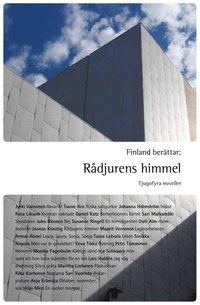 Finland ber�ttar : r�djurens himmel (h�ftad)