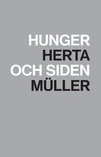 Hunger och siden (inbunden)