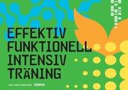 Effektiv funktionell intensiv träning