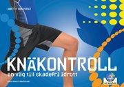 Knäkontroll : en väg till skadefri idrott