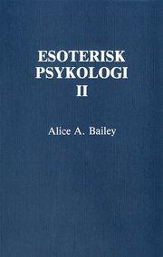 Esoterisk psykologi. 2