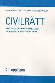Civilr�tt f�r polisens r�ttsv�rdande och utredande verksamhet (h�ftad)