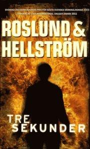 Tre sekunder av Roslund & Hellström