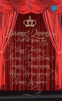 Drama Queens  : i ett liv n�ra dig (mp3-bok)