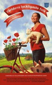 V�rldens lyckligaste folk : en bok om Danmark (pocket)