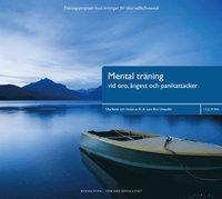 Mental Tr�ning vid oro, �ngest & panikattacker (mp3-bok)