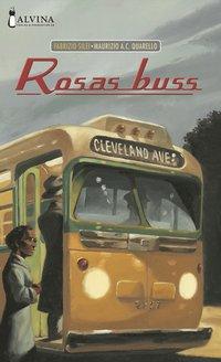 Rosas buss (inbunden)