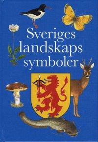 Sveriges landskaps symboler (inbunden)