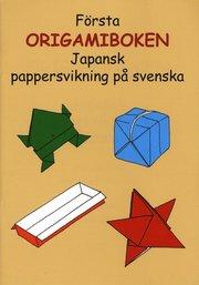 Första origamiboken : japansk pappersvikning på svenska