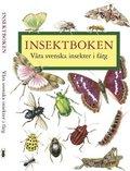 Insektboken : 250 svenska insekter i f�rg