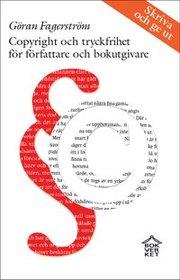 Copyright och tryckfrihet för författare och bokutgivare