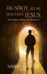 Jag sökte Allah och fann Jesus