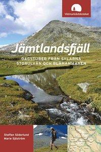 J�mtlandsfj�ll : dagsturer fr�n Sylarna, Storulv�n och Bl�hammaren (h�ftad)