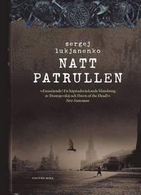 Nattpatrullen : f�rsta boken (inbunden)