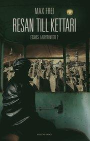 Resan till Kettari (inbunden)
