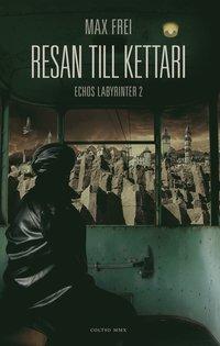 Resan till Kettari (h�ftad)