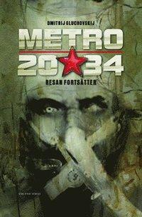 Metro 2034 : f�rsvaret av Sevastopolskaja (pocket)