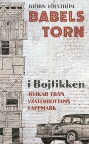 Babels torn i Bojtikken (inbunden)