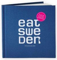 EAT Sweden - Stockholm 2014 (inbunden)