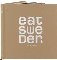 EAT Sweden - Stockholm 2015 (inbunden)
