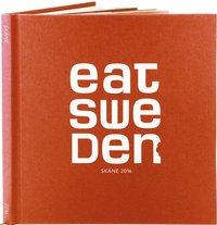 EAT Sweden Skåne 2016 (inbunden)