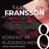 Korsf�st p� Kl�desholmen (mp3-bok)
