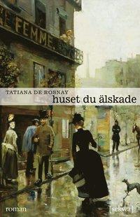 Huset du �lskade (e-bok)