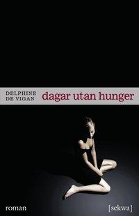 Dagar utan hunger (h�ftad)