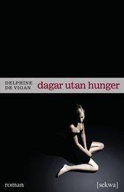 Dagar utan hunger (häftad)
