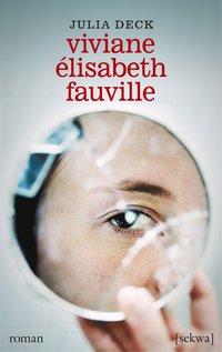 Viviane Élisabeth Fauville (häftad)