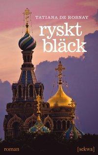 Ryskt bl�ck : roman (e-bok)
