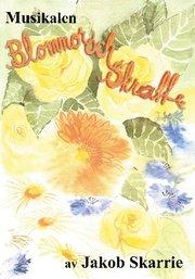 Blommor och skratt – Noter & Manus