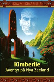 Kimberlie : äventyr på Nya Zeeland