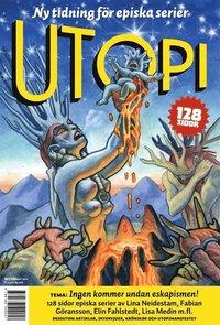 Utopi magasin 1. Eskapism �r 10-talets innedrog (h�ftad)