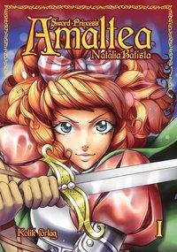 Sword princess Amaltea : bok 1 (häftad)