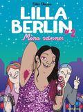 Lilla Berlin. Del 2, Mina v�nner