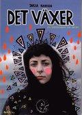 Det v�xer : en serieroman om abort