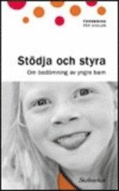 Stödja och styra - Om bedömning av yngre barn Bokomslag