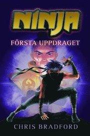 Ninja : första uppdraget
