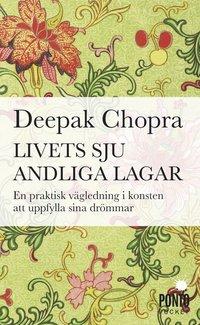 Livets sju andliga lagar : en praktisk v�gledning om att uppfylla sina dr�m (pocket)