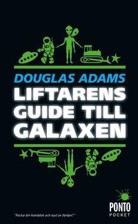 Liftarens guide till galaxen (pocket)