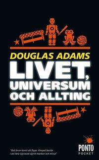 Livet, universum och allting (h�ftad)