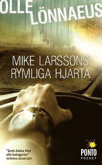 Mike Larssons rymliga hj�rta (pocket)