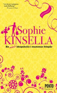 En mini-shopaholic i mammas fotsp�r (pocket)