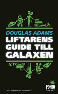 Liftarens guide till galaxen : och en grej till (pocket)