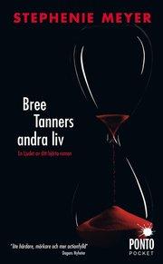 Bree Tanners andra liv (pocket)