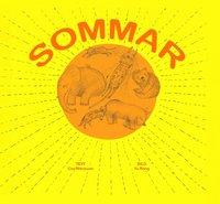 Sommar / text: Cao Wenxuan ; bild: Yu Rong ; (översättare: Marta Östborn)